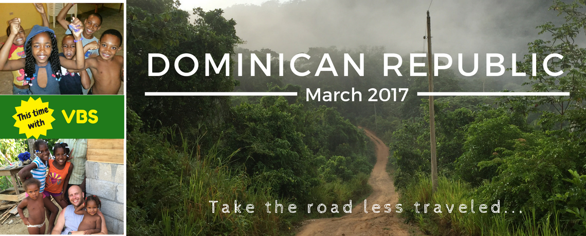 Mission Trip to Dominican Republic – March 20-26, 2017