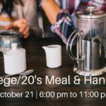 College/20's Meal & Hangout