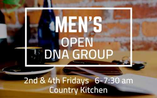 Men\'s Open DNA Group — Together In Christ, Making Him Known ...