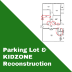 Parking Lot & Kidzone Reconstruction