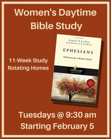 Women's Daytime Bible Study — Together In Christ, Making Him Known