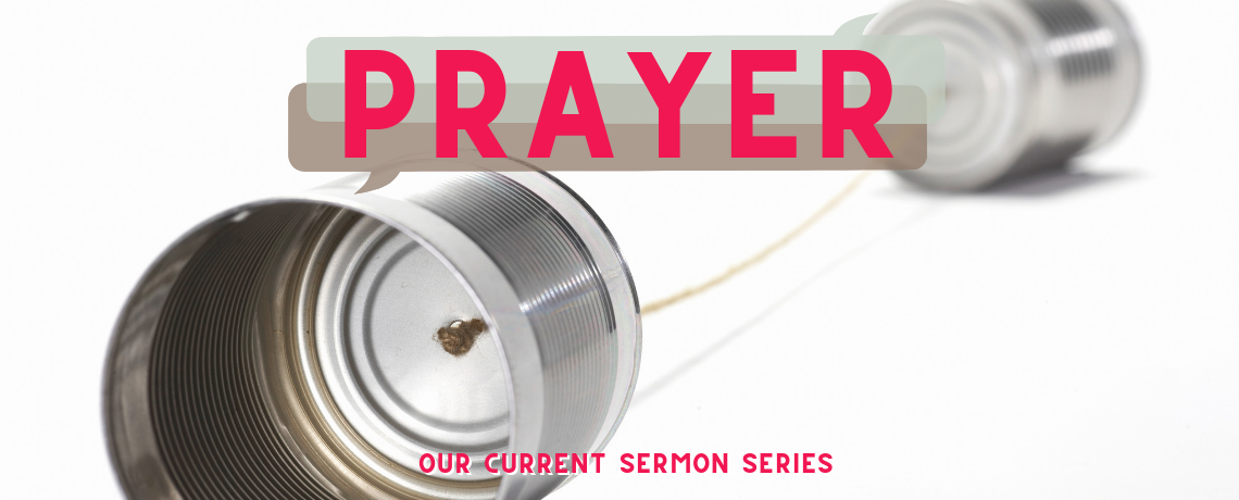 Prayer Sermon Series