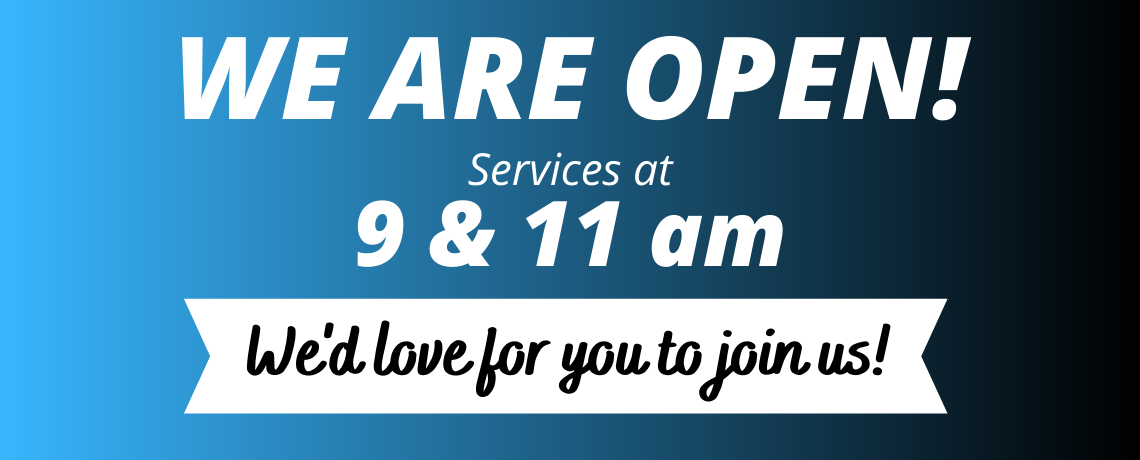 We're Open for Public Worship