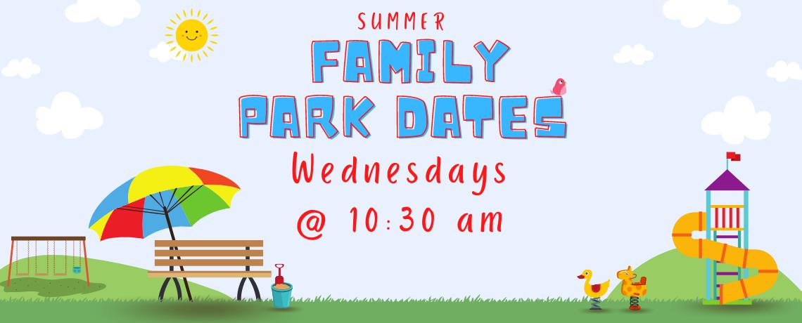 Summer Family Park Dates